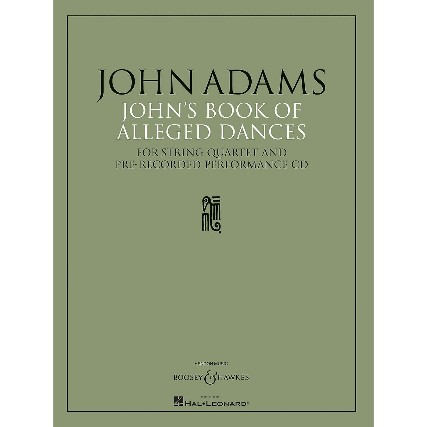Boosey and Hawkes John's Book of Alleged Dances Boosey & Hawkes Chamber Music Series CD Composed by John Adams thumbnail