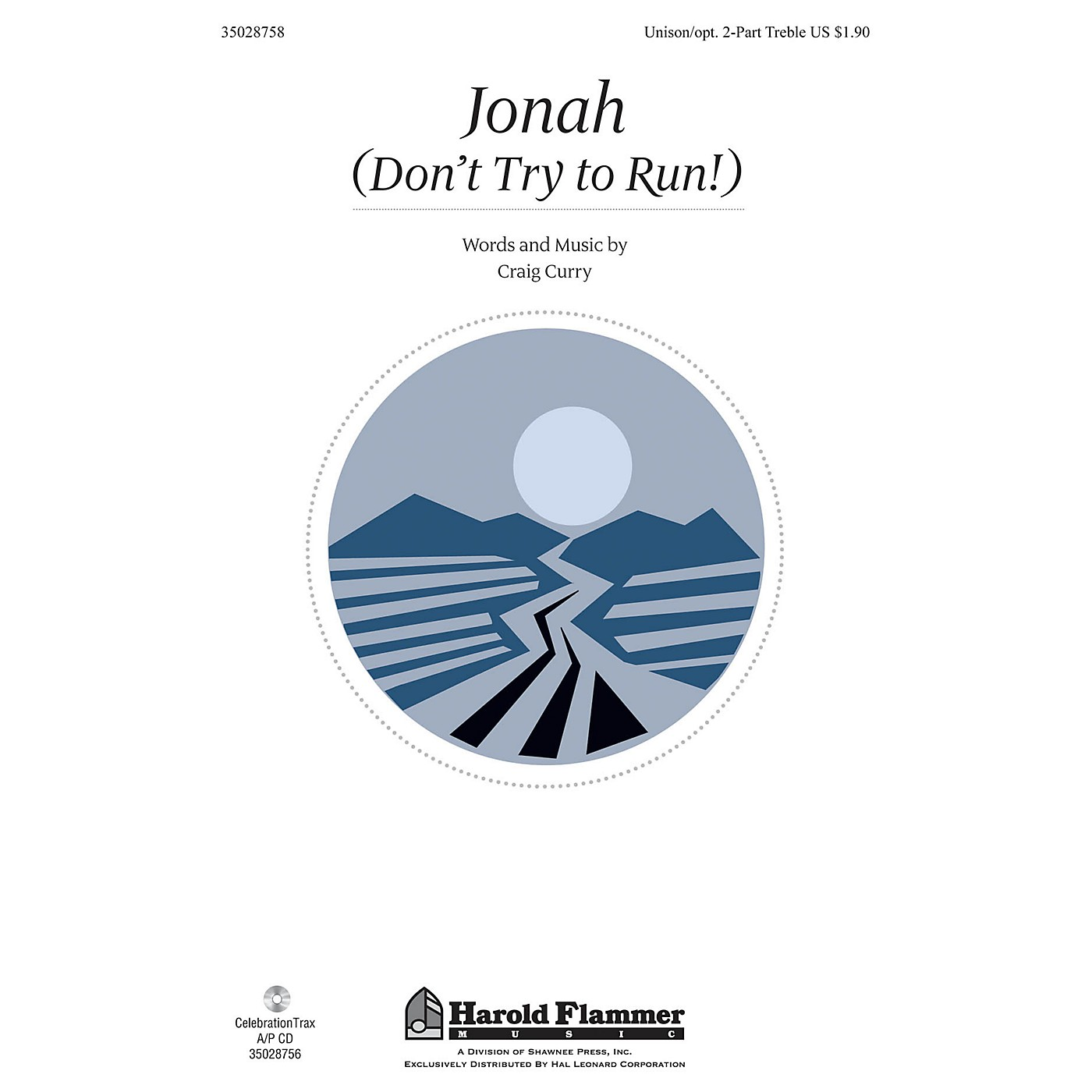 Shawnee Press Jonah (Don't Try to Run!) Unison/2-Part Treble composed by Craig Curry thumbnail