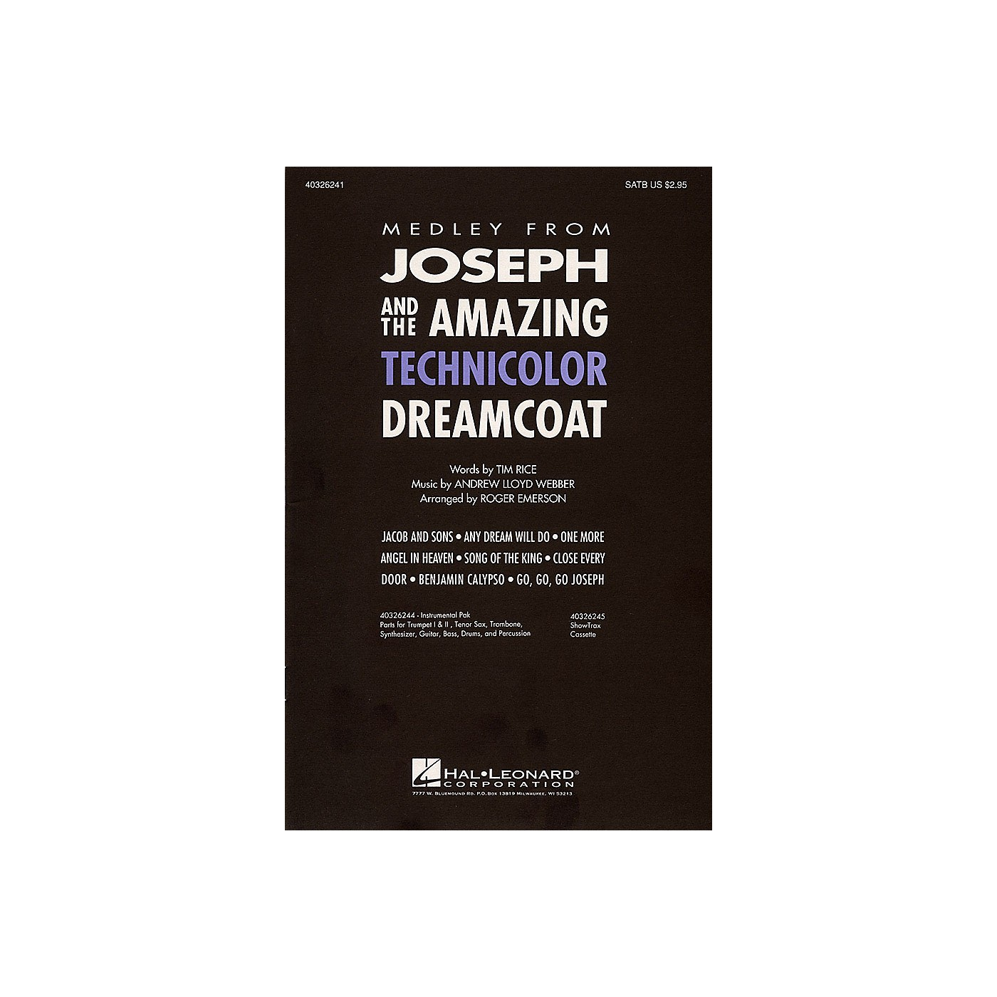 Hal Leonard Joseph and the Amazing Technicolor Dreamcoat (Medley) ShowTrax CD Arranged by Roger Emerson thumbnail