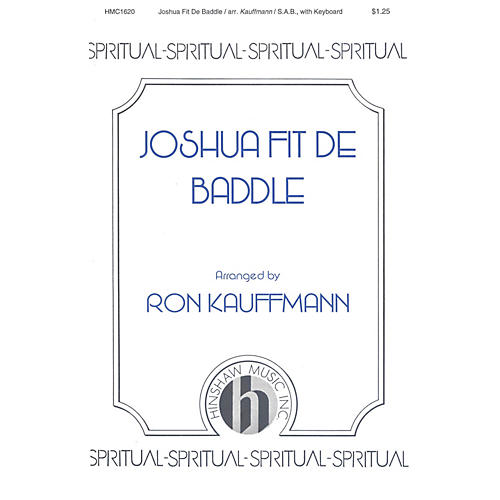 Hinshaw Music Joshua Fit de Baddle SAB arranged by Ronald Kauffmann thumbnail