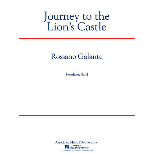 Associated Journey to the Lion's Castle Concert Band Level 5 Composed by Rossano Galante thumbnail