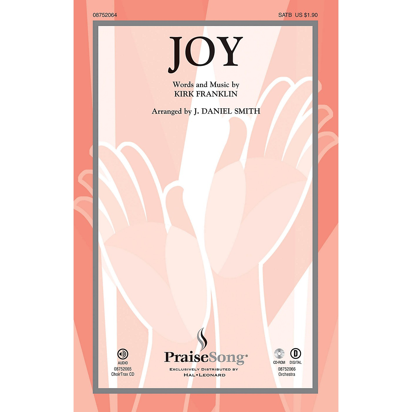 PraiseSong Joy ORCHESTRATION ON CD-ROM by Kirk Franklin Arranged by J. Daniel Smith thumbnail