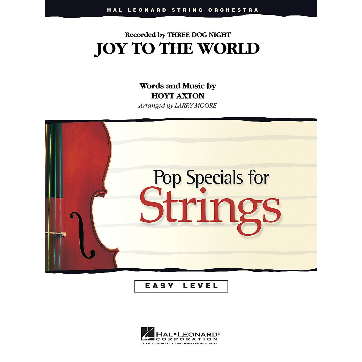 Hal Leonard Joy to the World Easy Pop Specials For Strings Series by Three Dog Night Arranged by Larry Moore thumbnail