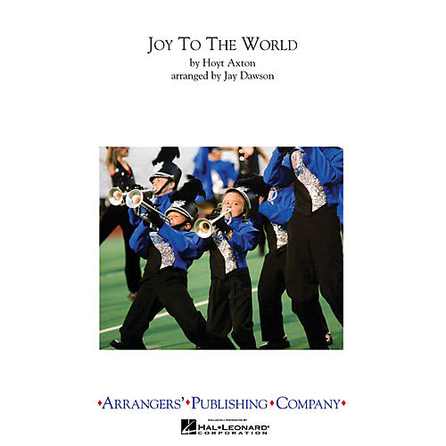 Arrangers Joy to the World Marching Band Level 3 Arranged by Jay Dawson thumbnail