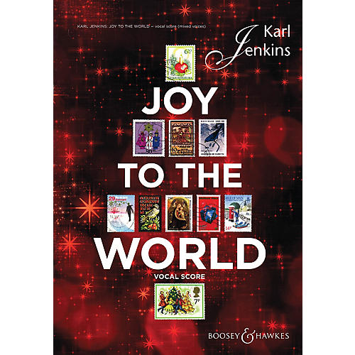 Boosey and Hawkes Joy to the World (Sop Solo, Mixed Chorus, opt. SSA Chorus, and Vocal Score) SATB composed by Karl Jenkins thumbnail