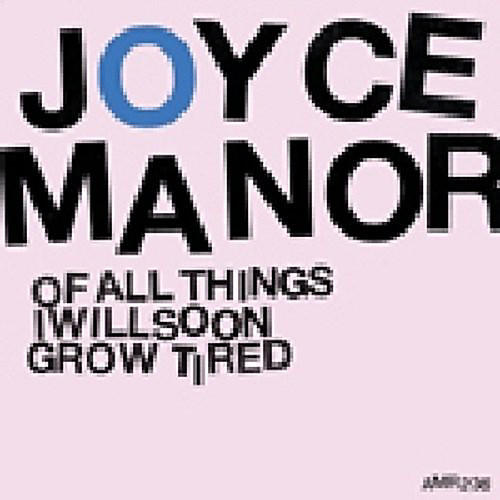 Alliance Joyce Manor - Of All Things I Will Soon Grow Tired thumbnail