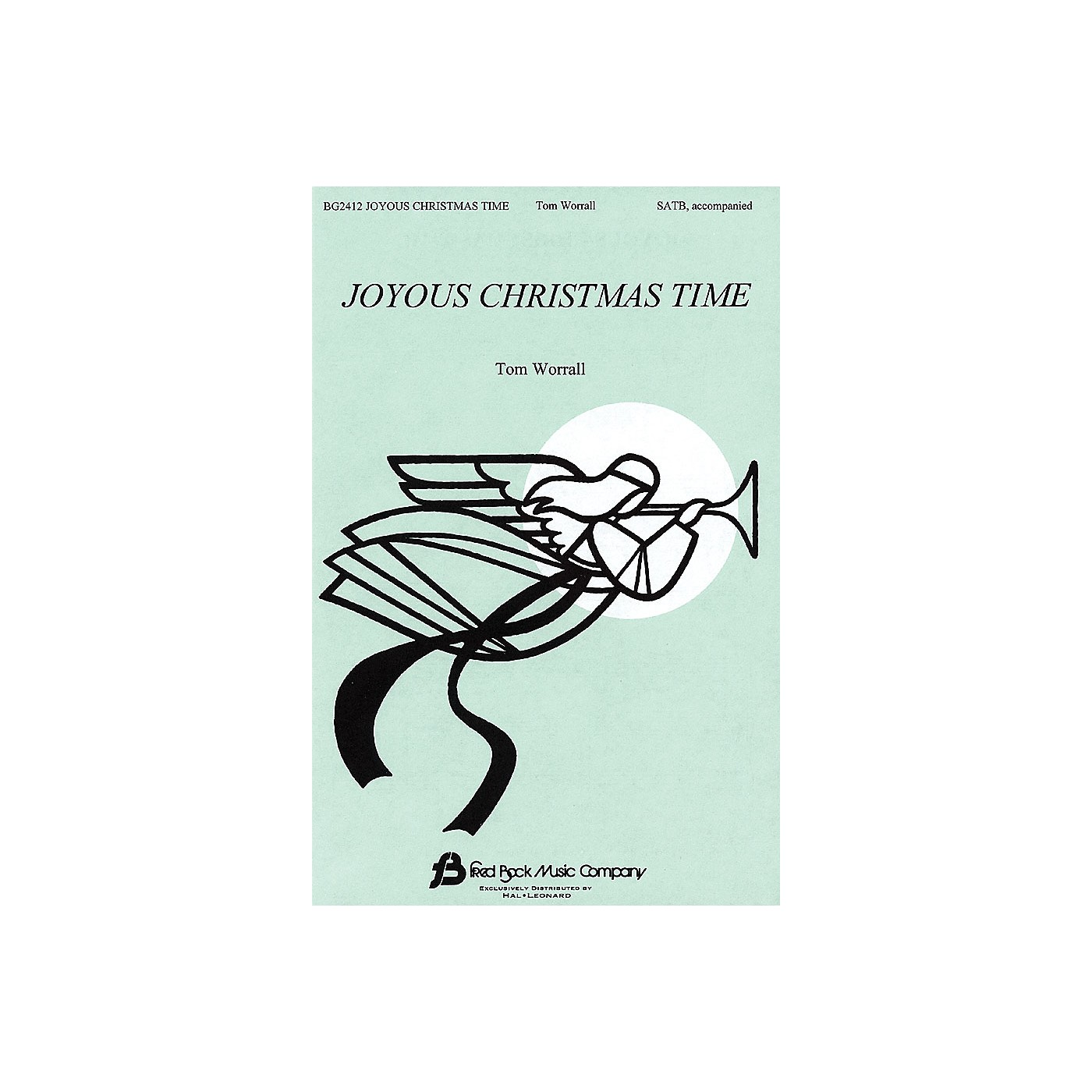 Fred Bock Music Joyous Christmas Time SATB composed by Tom Worrall thumbnail