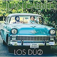 Juan Gabriel - Los Duo 2
