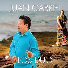 Juan Gabriel - Los Duo