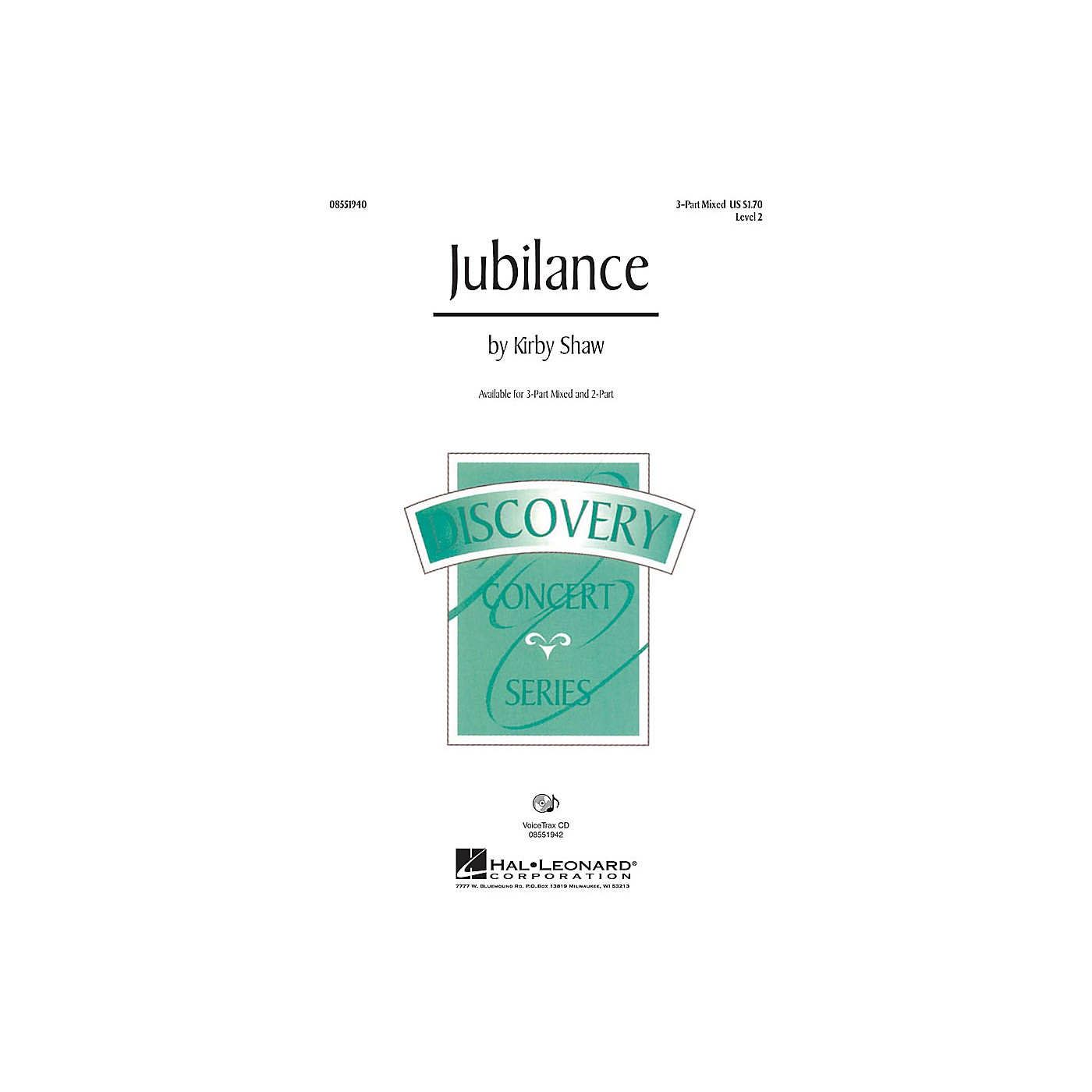 Hal Leonard Jubilance 3-Part Mixed composed by Kirby Shaw thumbnail