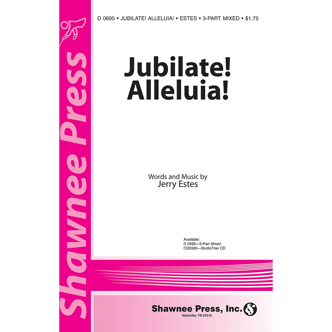 Shawnee Press Jubilate! Alleluia! 3-Part Mixed composed by Jerry Estes thumbnail