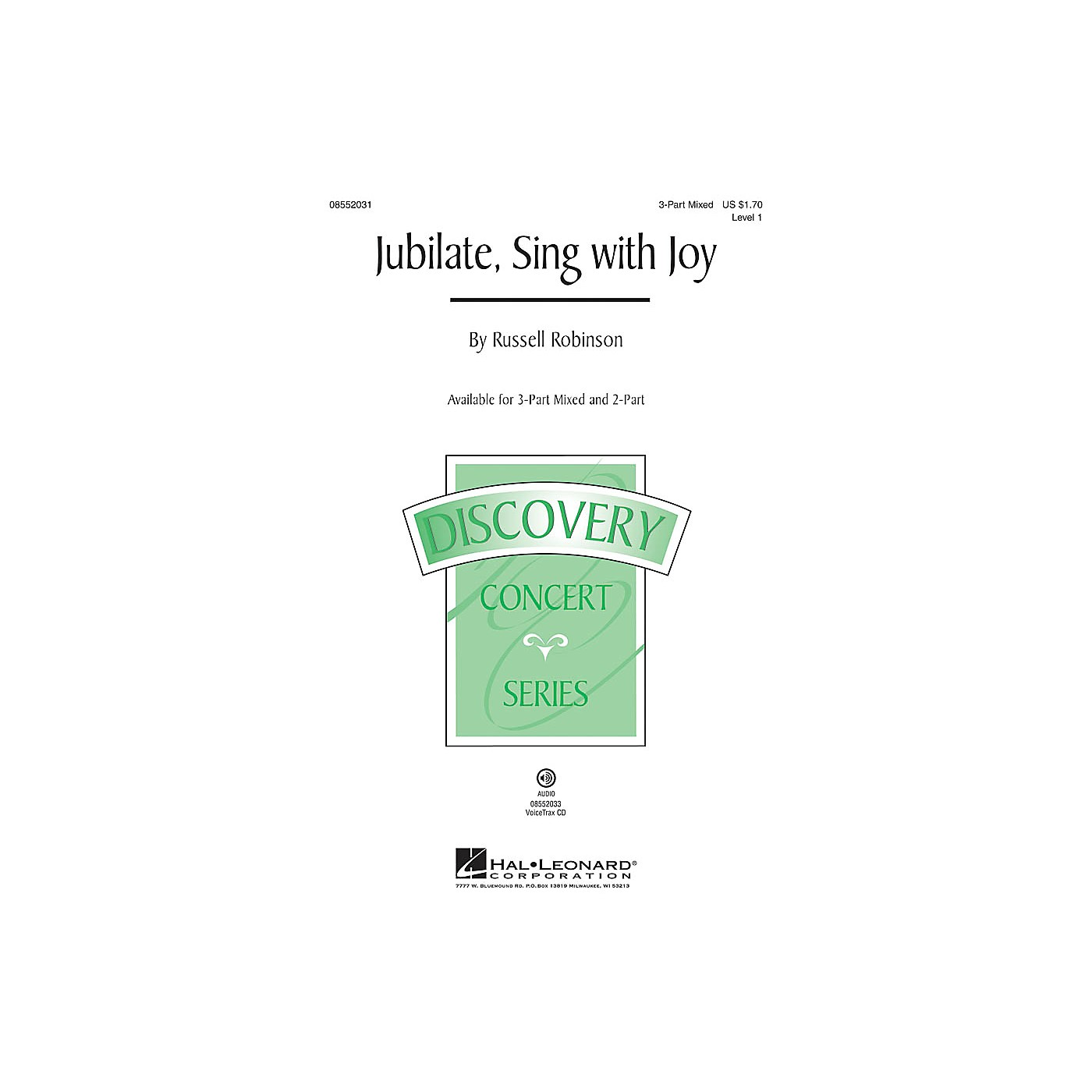 Hal Leonard Jubilate, Sing with Joy (Discovery Level 1) VoiceTrax CD Composed by Russell Robinson thumbnail