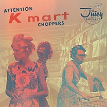 Juicy The Emissary - Attention K-mart Choppers