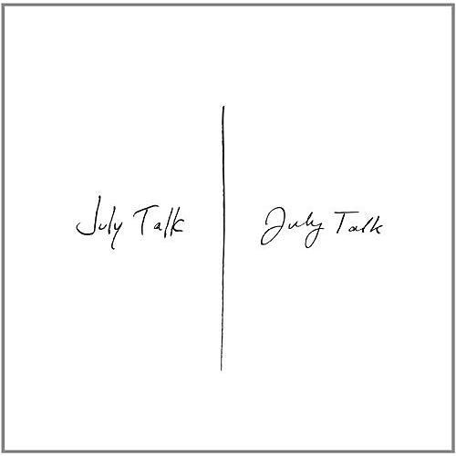 Alliance July Talk - July Talk (Vinyl) thumbnail