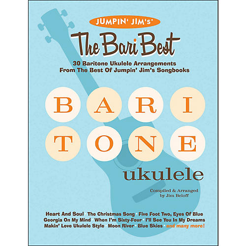 Hal Leonard Jumpin' Jim's The Bari Best 30 Baritone Ukulele Arrangements Songbook thumbnail