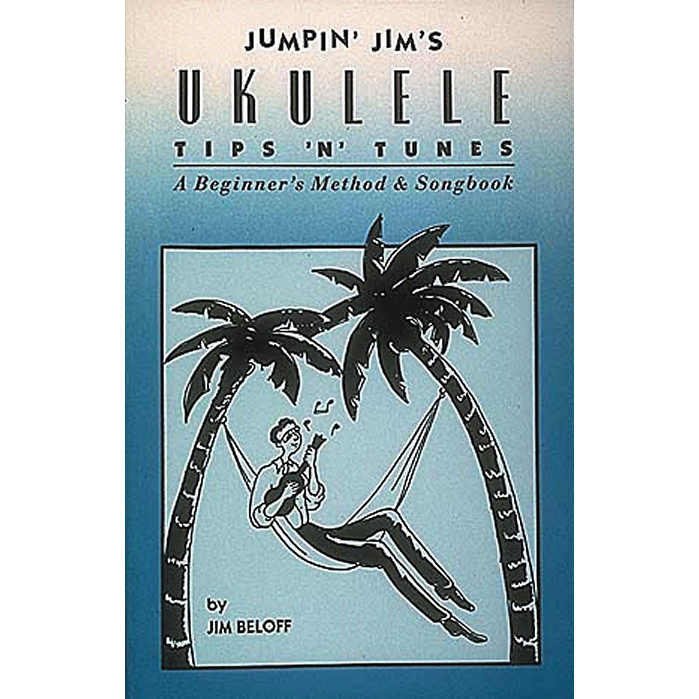 Hal Leonard Jumpin' Jim's Ukulele Tips 'N' Tunes Tab Songbook thumbnail