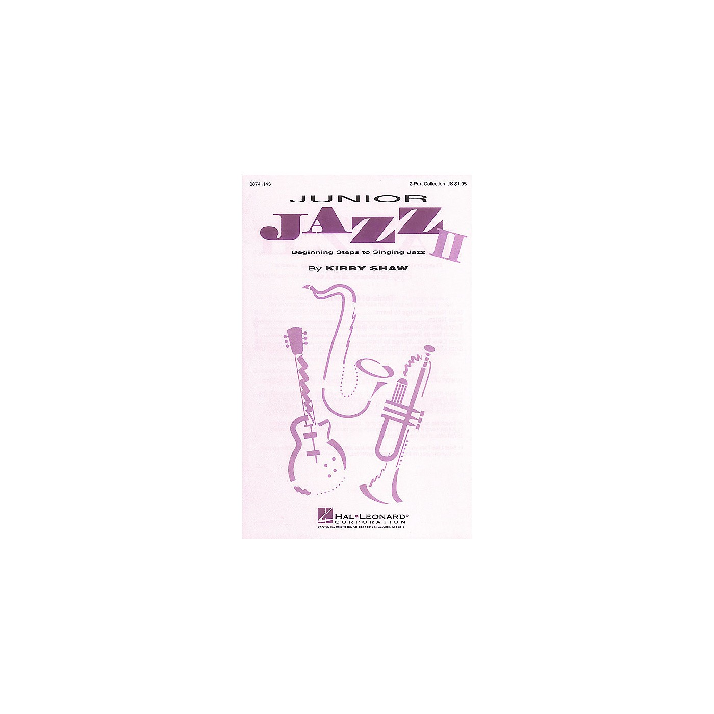 Hal Leonard Junior Jazz II - Beginning Steps to Singing Jazz (Collection) 2-Part composed by Kirby Shaw thumbnail