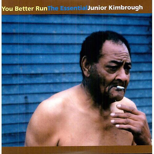 Alliance Junior Kimbrough - You Better Run: The Essential Junior Kimbrough thumbnail
