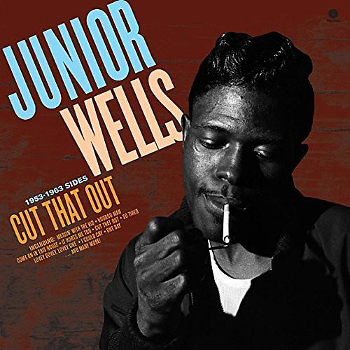 Alliance Junior Wells - Cut That Out thumbnail