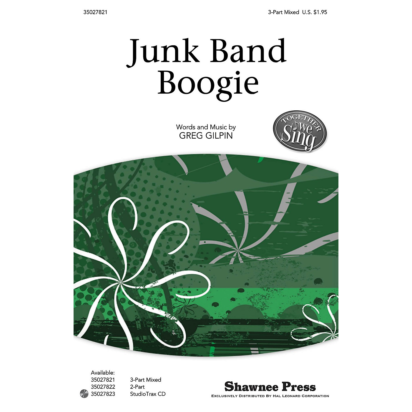 Shawnee Press Junk Band Boogie (Together We Sing Series) Studiotrax CD Composed by Greg Gilpin thumbnail
