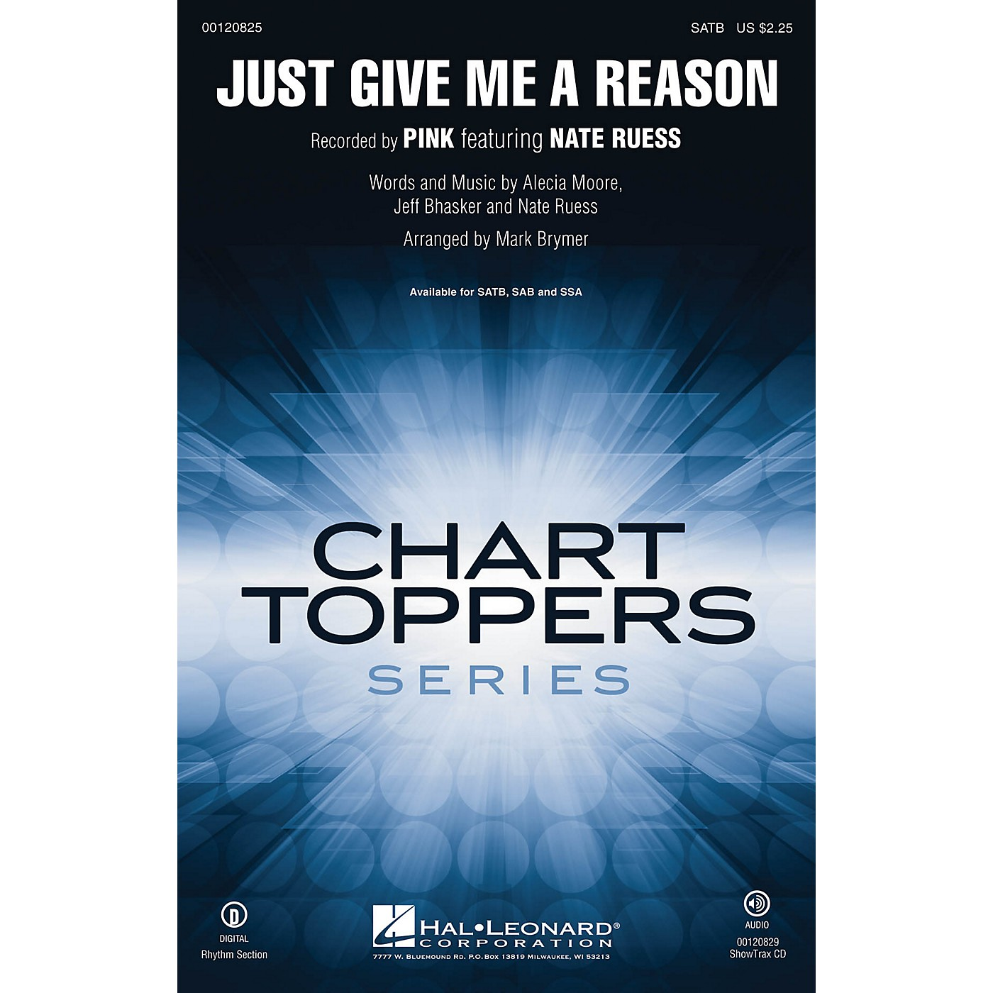 Hal Leonard Just Give Me a Reason ShowTrax CD by Pink featuring Nate Ruess Arranged by Mark Brymer thumbnail