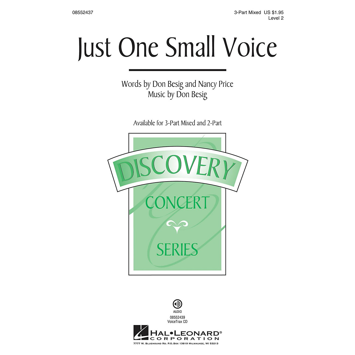 Hal Leonard Just One Small Voice (Discovery Level 2) VoiceTrax CD Composed by Don Besig thumbnail