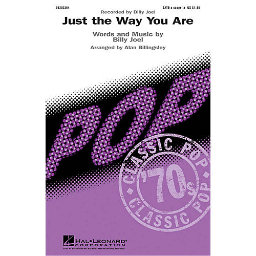 Hal Leonard Just the Way You Are SATB a cappella by Billy Joel arranged by Alan Billingsley thumbnail