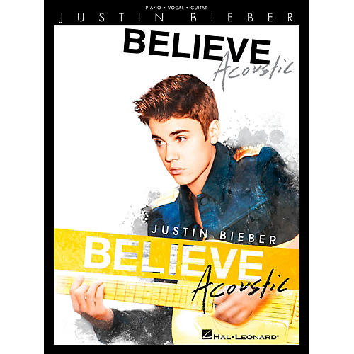 Hal Leonard Justin Bieber - Believe Acoustic for Piano/Vocal/Guitar (P/V/G) thumbnail