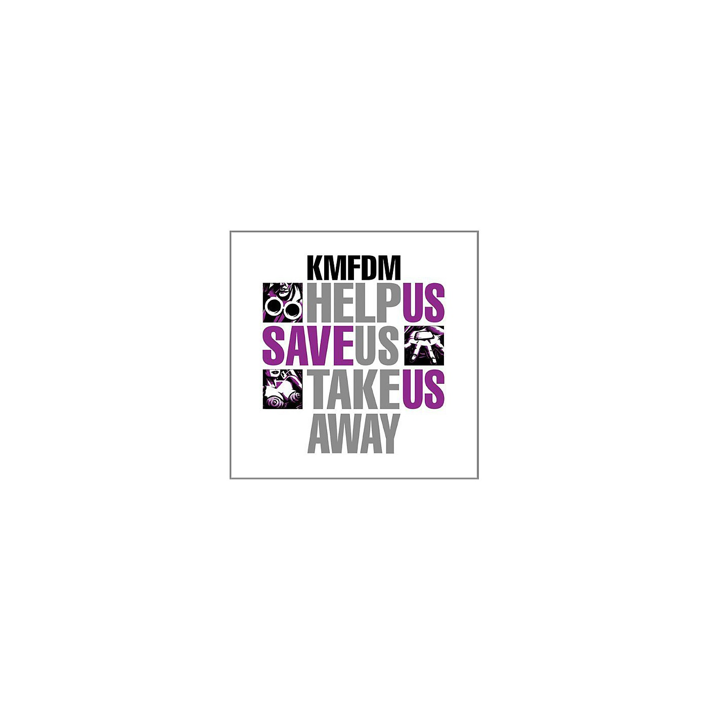 Alliance KMFDM - Help Us Save Us Take Us Away thumbnail