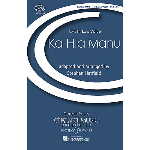 Boosey and Hawkes Ka Hia Manu (CME In Low Voice) TTBB A Cappella arranged by Stephen Hatfield thumbnail