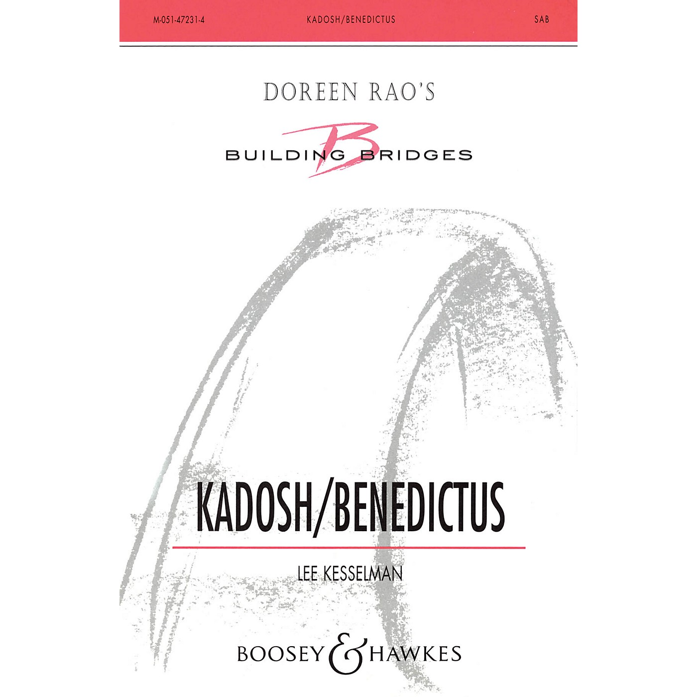 Boosey and Hawkes Kadosh/Benedictus (SAB) SAB composed by Lee Kesselman thumbnail
