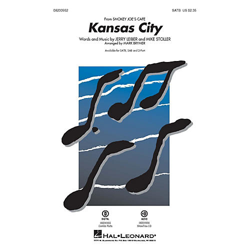Hal Leonard Kansas City (from Smokey Joe's Cafe) SATB arranged by Mark Brymer thumbnail