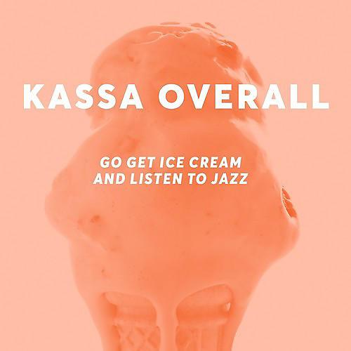 Alliance Kassa Overall - Go Get Ice Cream And Listen To Jazz thumbnail
