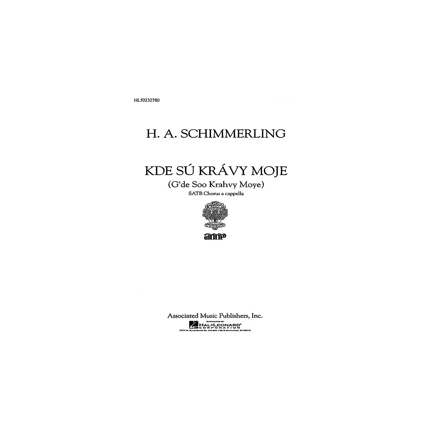 Associated Kde Su Kravy Moje  A Cappella SATB composed by H.A. Schimmerling thumbnail
