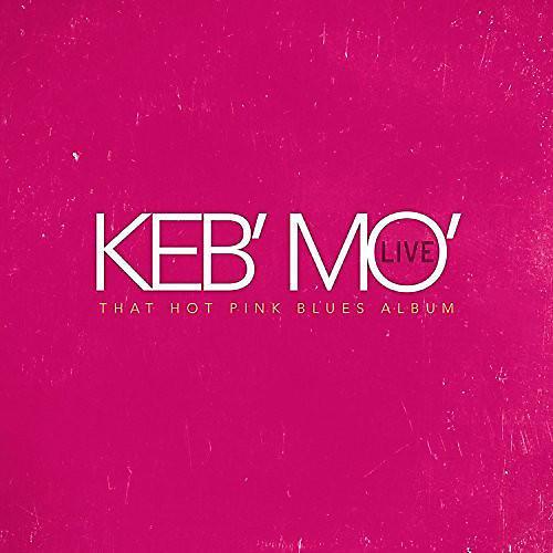 Alliance Keb Mo - Keb' Mo' Live That Hot Pink Blues Album thumbnail