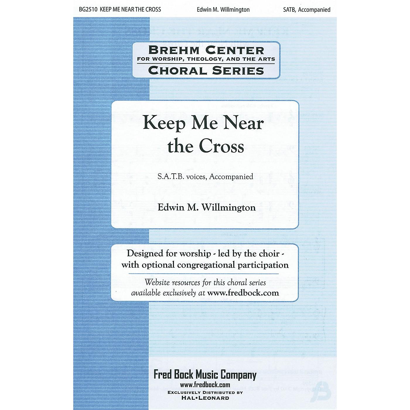 Fred Bock Music Keep Me Near the Cross (with Near the Cross) SATB arranged by Edwin Willmington thumbnail