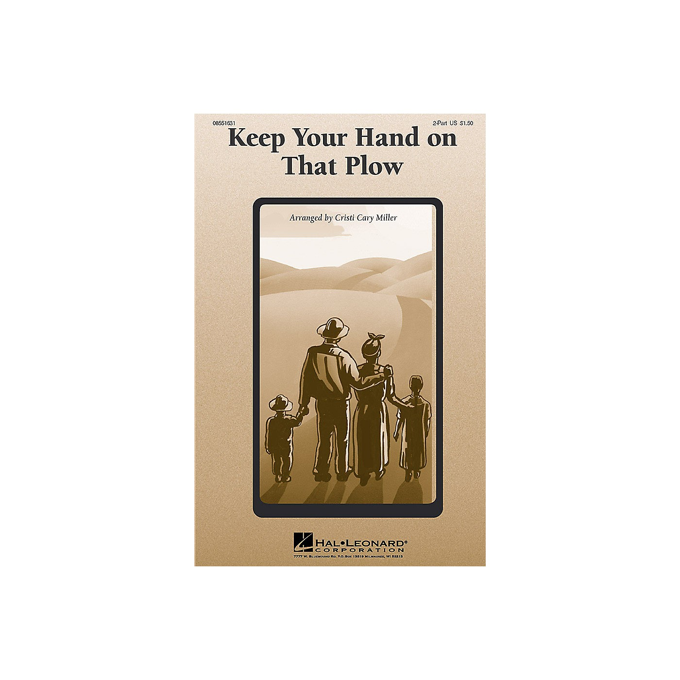 Hal Leonard Keep Your Hand On That Plow 2-Part arranged by Cristi Cary Miller thumbnail
