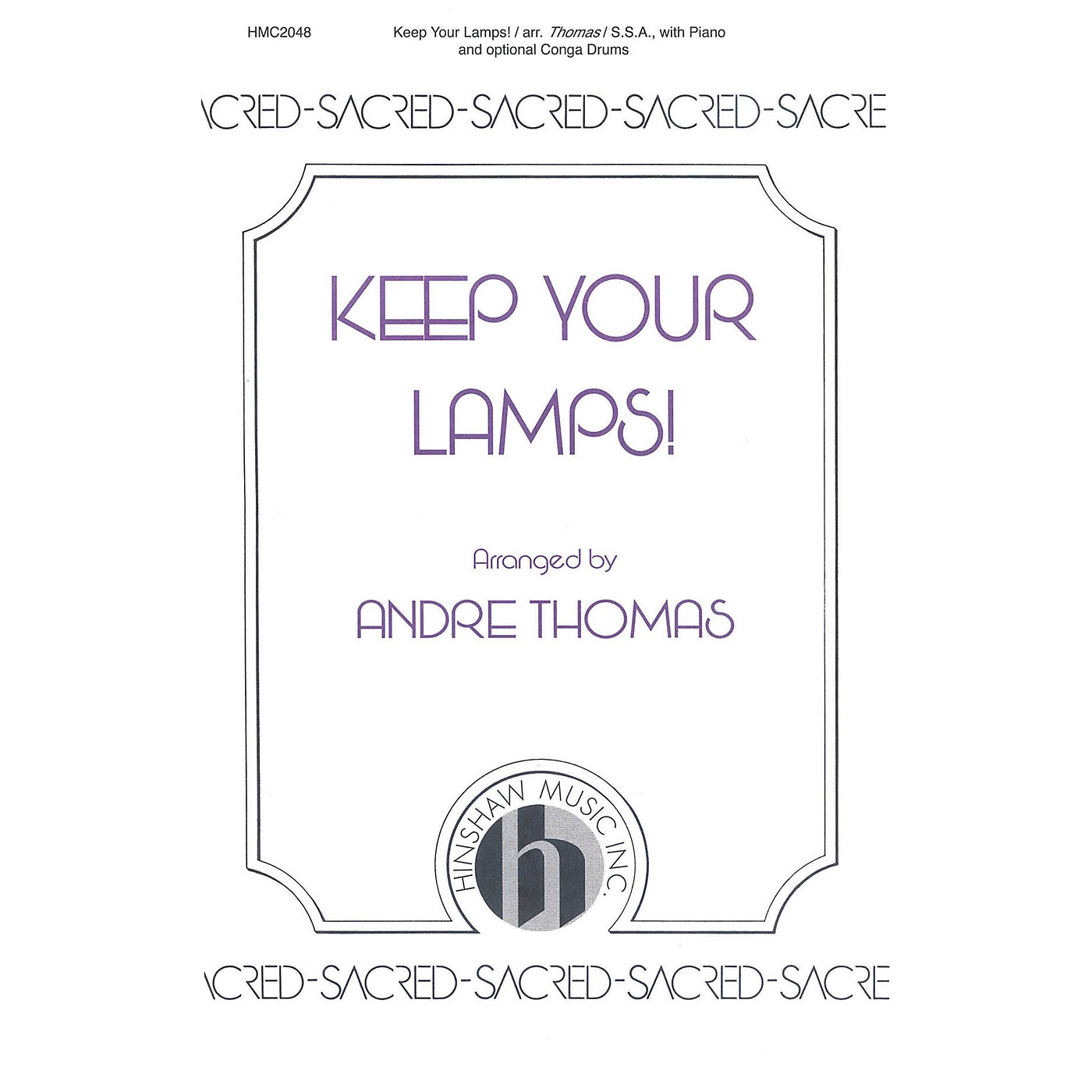 Hinshaw Music Keep Your Lamps! SSA arranged by Andre Thomas thumbnail