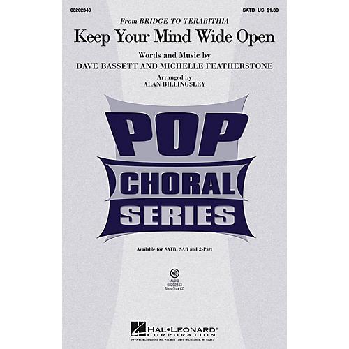 Hal Leonard Keep Your Mind Wide Open (from Bridge to Terabithia) SAB by AnnaSophia Robb Arranged by Alan Billingsley thumbnail