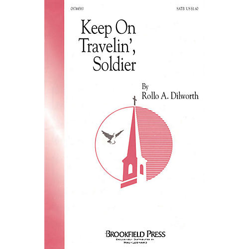 Brookfield Keep on Travelin', Soldier SATB composed by Rollo Dilworth thumbnail