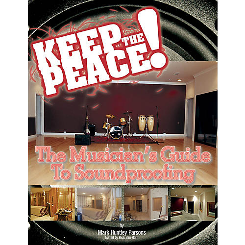 Modern Drummer Keep the Peace! (The Musician's Guide to Soundproofing) Written by Mark Parsons thumbnail