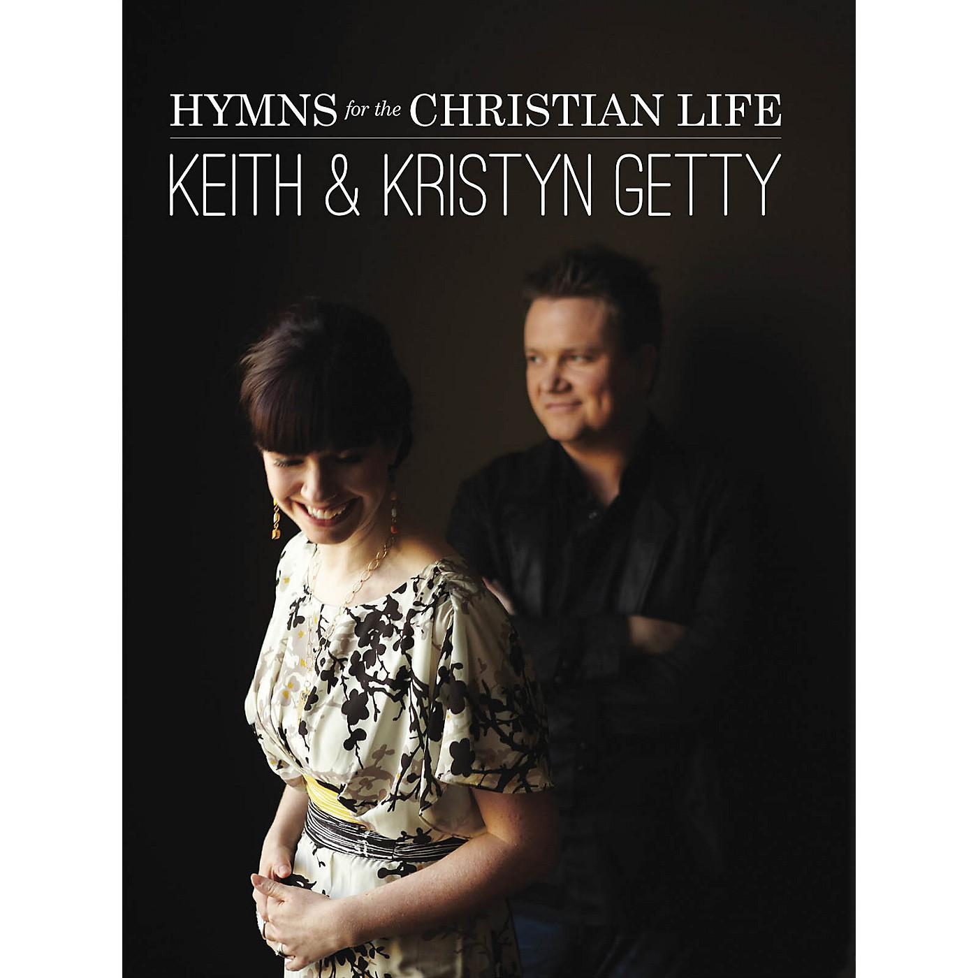 Hal Leonard Keith & Kristyn Getty - Hymns for the Christian Life Sacred Folio Series by Keith & Kristyn Getty thumbnail