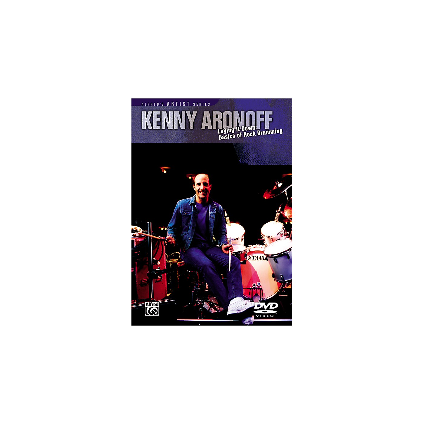 Alfred Kenny Aronoff Laying it Down: Basics of Rock Drumming DVD thumbnail
