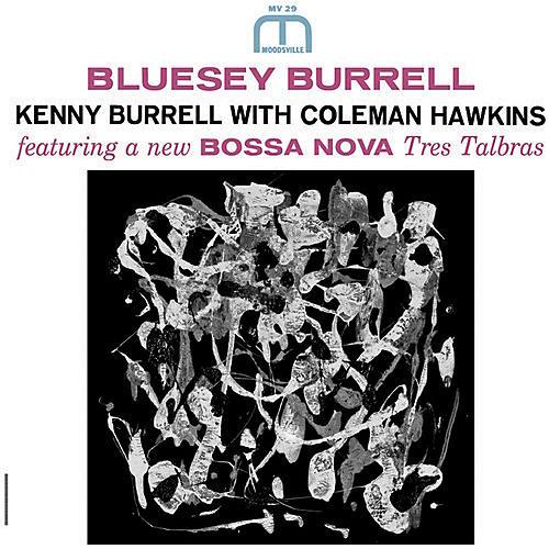 Alliance Kenny Burrell - Bluesey Burrell thumbnail