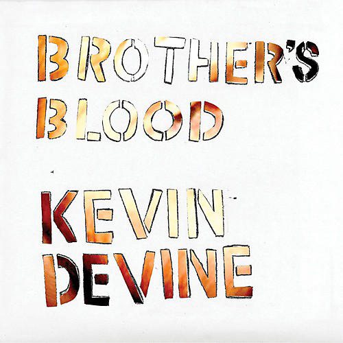 Alliance Kevin Devine - Brother's Blood thumbnail