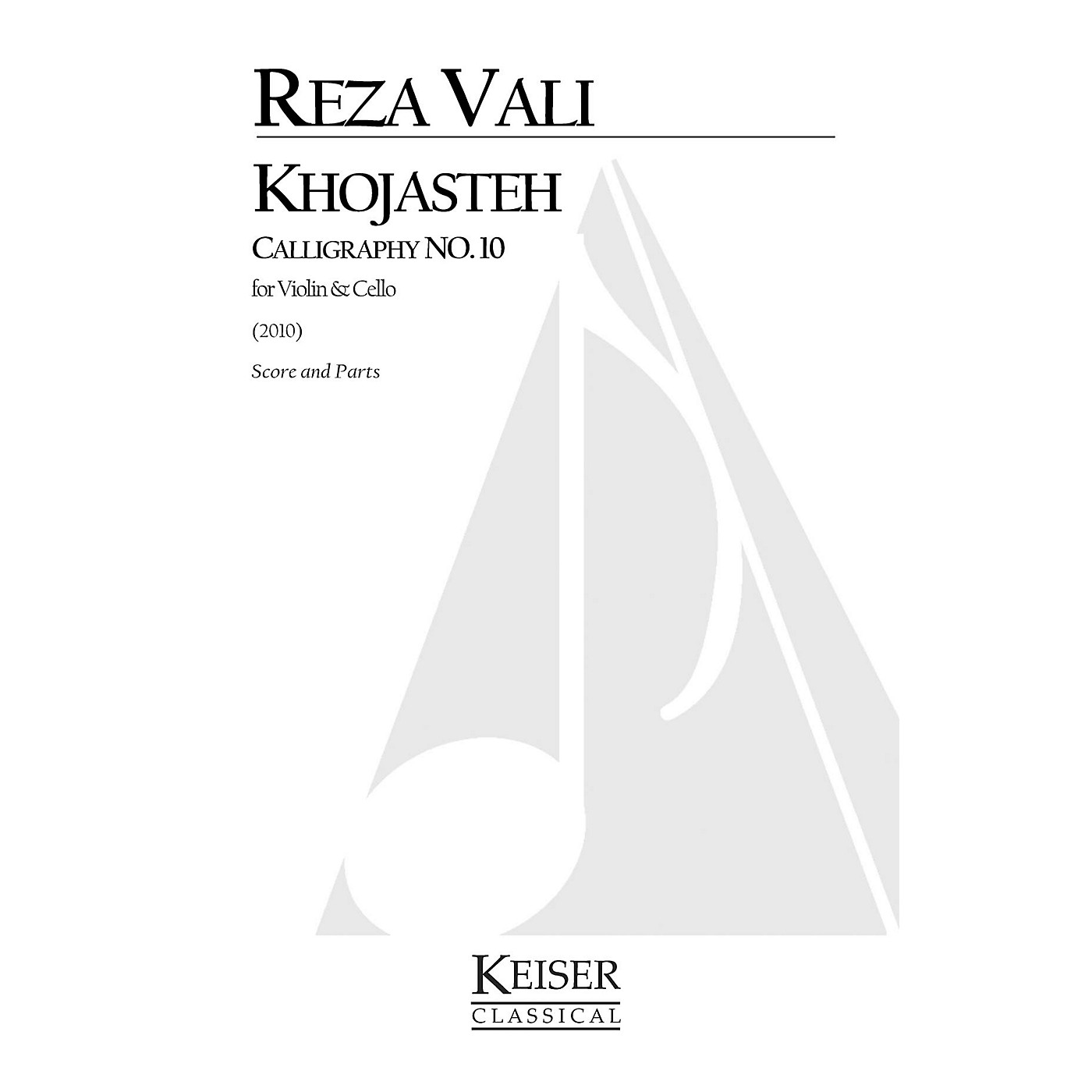 Lauren Keiser Music Publishing Khojasteh: Calligraphy No. 10 for Violin and Cello LKM Music Series by Reza Vali thumbnail