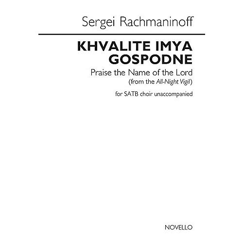 Novello Khvalite Imya Gospodne (Praise the Name of the Lord) SATB a cappella by Sergei Rachmaninoff thumbnail