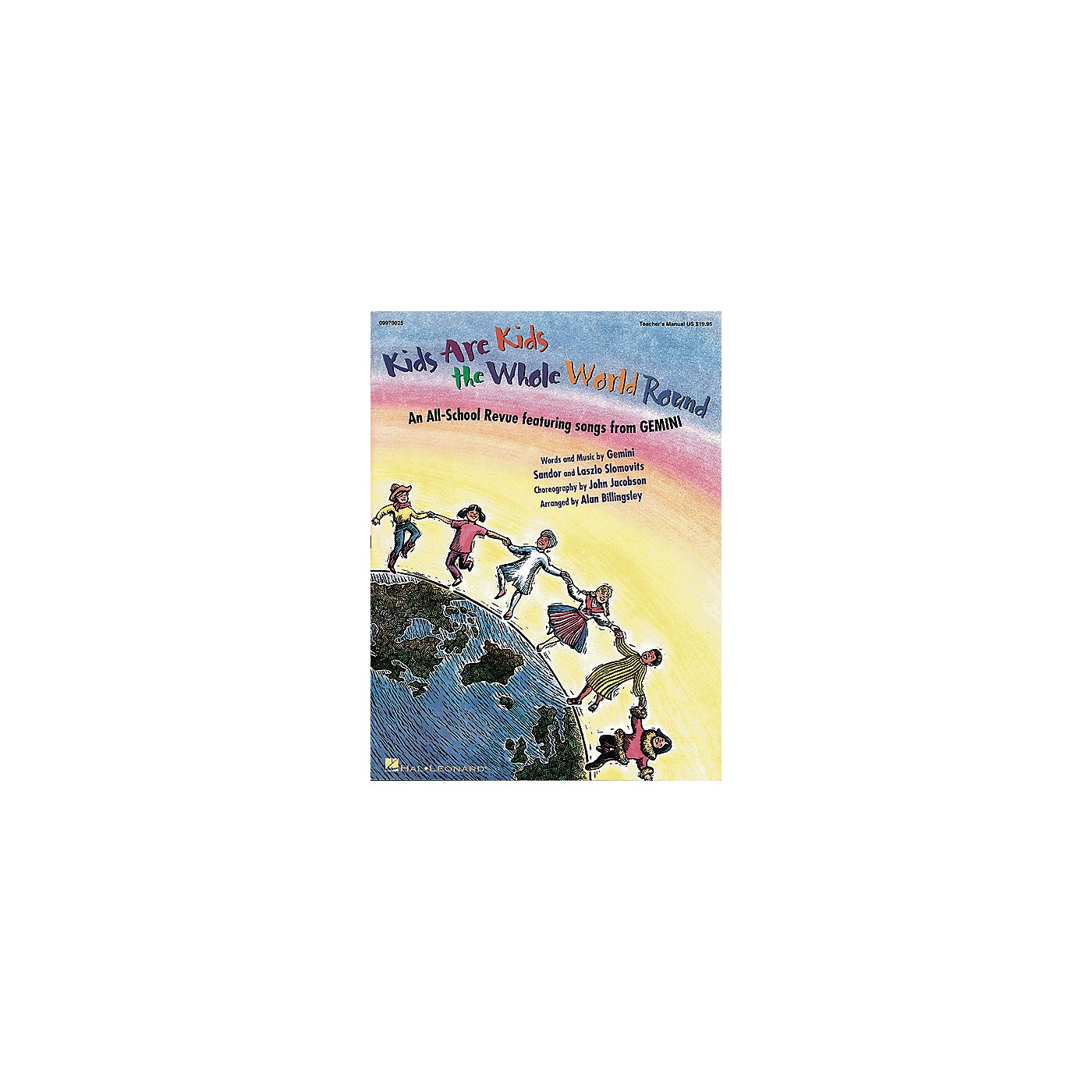 Hal Leonard Kids Are Kids the Whole World Round (Musical by GEMINI) Singer 5 Pak Arranged by Alan Billingsley thumbnail