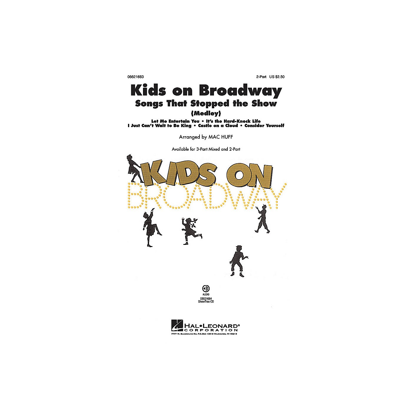 Hal Leonard Kids on Broadway: Songs That Stopped the Show (Choral Medley) ShowTrax CD Arranged by Mac Huff thumbnail
