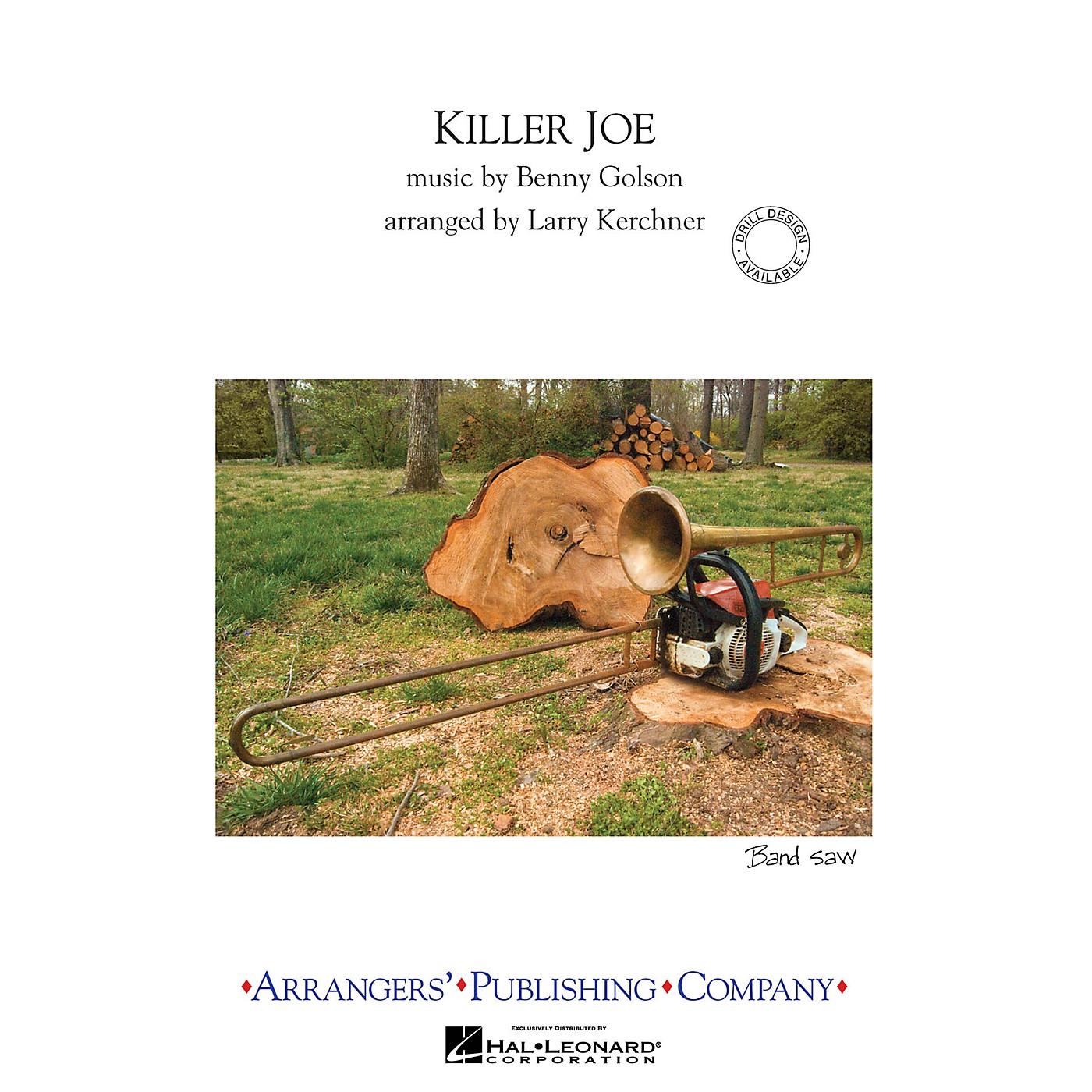 Arrangers Killer Joe Marching Band Level 3 Arranged by Larry Kerchner thumbnail
